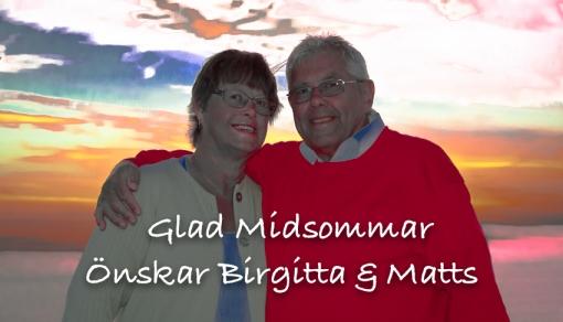 Midsommarhälsning från mig och min kära hustru Birgitta