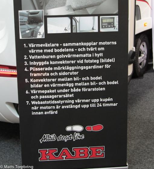 Få bilar har det värmesystem som Kabe har